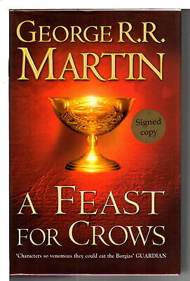 George R Martin FEAST FOR CROWS Book Four of Song of Ice & Fire 1st ed Signed