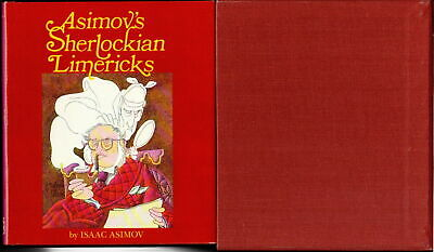 Isaac Asimov ASIMOV'S SHERLOCKIAN LIMERICKS Illustrated 1978 1st ed Signed