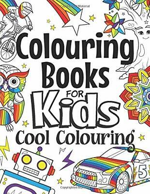 COLOURING BOOKS FOR Kids Cool Colouring For Girls & Boys ...