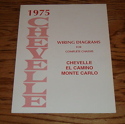 1975 Chevrolet Chevelle Wiring Diagrams Manual for Complete Chassis 75 Chevy