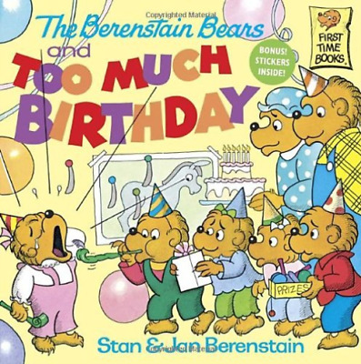 Berenstain, Stan/ Berenstai...-The Berenstain Bears And Too Much Birthd BOOK NEW
