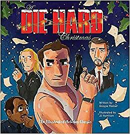 NEW A Die Hard Christmas The Illustrated Holiday Classic Insight Editions GIFT