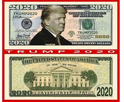 Donald Trump 2020 Re-Election Presidential Novelty Dollar Bills - 20 TOTAL