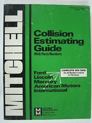 Mitchell Collision Guide Ford Lincoln Mercury AMC International Vol.18 No.1
