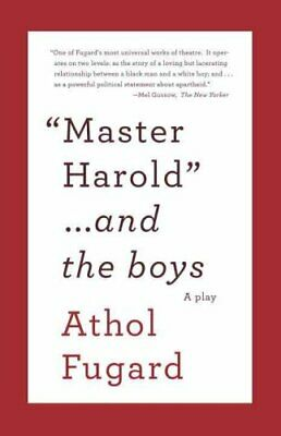 Master Harold and the Boys A Play by Athol Fugard 9780307475206 | Brand New