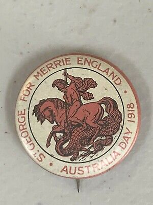 WW1 Australia Day 1918 St George For Merrier England Button Badge