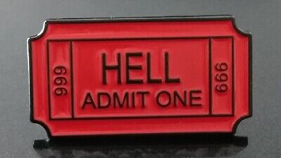 HELL ADMIT ONE ENAMEL BROOCH PIN BADGE CLOTHES SCARF JEWELRY DECOR GIFT FUNNY