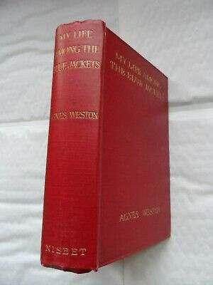 My Life Among the Blue-Jackets - Agnes Weston - Revised edition 1917 - signed