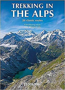 BEST Trekking In The Alps 20 Classic Routes Mountain Walking About The UK STOCK