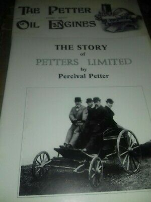 2 Petter related books.The petter Oil Engines & The story of Petters Limited.