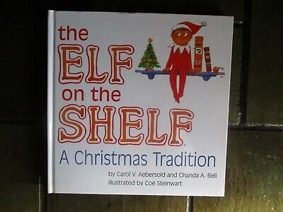 The Elf on the Shelf A Christmas Tradition BOY Book only
