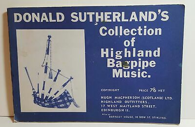 Donald Sutherland's Collection of Highland Bagpipe Music- (52) pgs soft SIGNED