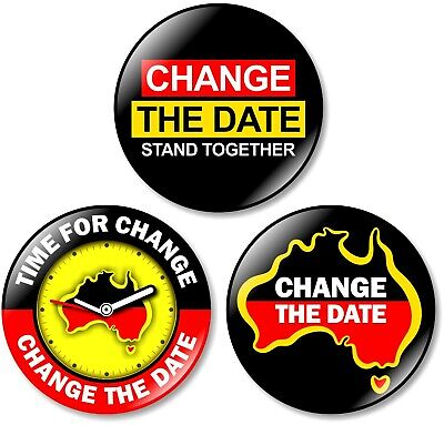 3 x Change The Date 32mm BUTTON PIN BADGE Australia Protest Day Aboriginal Flag