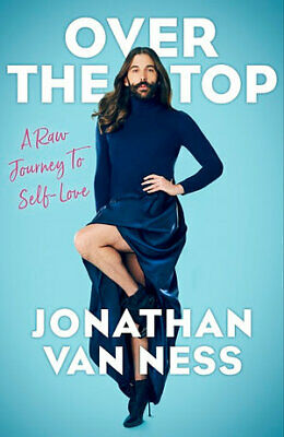 Over the Top: A Raw Journey to Self-Love By Jonathan Van Ness PDF