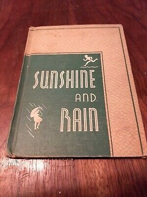 Sunshine and Rain; The How and Why Books 1937 by George Willard Frasier l.W. Sin