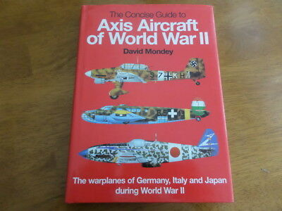 The Concise Guide to Axis Aircraft of World War II: The Warplanes of Germany, It