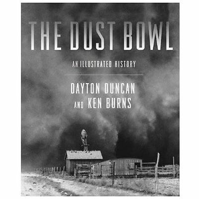 The Dust Bowl: An Illustrated History, Duncan, Dayton, Burns, Ken, Good Book