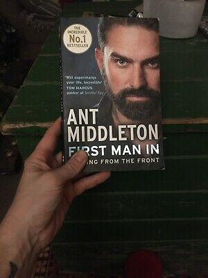 First Man In Book By Ant Middleton