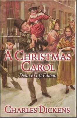 A Christmas Carol Deluxe Edition by Charles Dickens 9781848581777 | Brand New