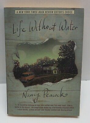 LIFE WITHOUT WATER by Nancy Peacock - PB Book
