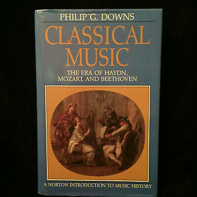 CLASSICAL MUSIC The Era of...- PHILIP DOWNS - BOOK (HB DJ) & ANTHOLOGY - NORTON