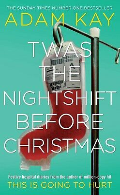 NEW Twas The Nightshift Before Christmas Festive hospital diaries Hardcover Book