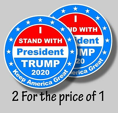 Donald Trump I Stand with President Trump 2020 Sticker Decal 2020 Re-election
