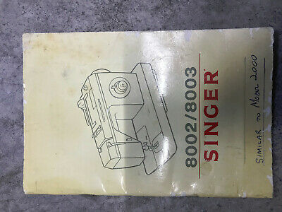 Singer 8002 / 8003 Sewing Machine Manual