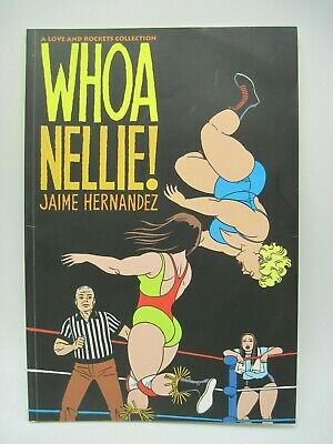 WHOA NELLIE COLLECTION (LOVE AND ROCKETS COLLECTION) TPB Jaime Hernandez GUC