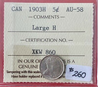 1903 H Large H Canada 5 Cents Silver Coin - $260 ICCS AU-58