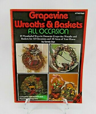 GRAPEVINE WREATHS & BASKETS All Occasion Craft Pattern Design Book Home Decor