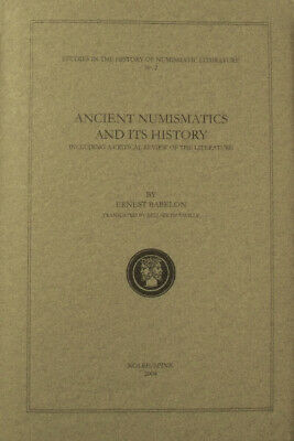 ANCIENT NUMISMATICS AND ITS HISTORY By Ernest Babelon