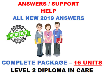 Level 2 Diploma in care NVQ complete answers UP TO DATE 2020 16 units ASSESSED