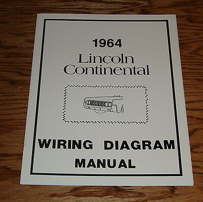 1964 Lincoln Continental Wiring Diagram Manual 64