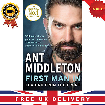 First Man In: Leading from the Front BY ANT MIDDLETON Paperback Book Biography