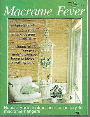 Macrame Fever Patty Schulte Vintage Instruction Book Plant Hangers 1977