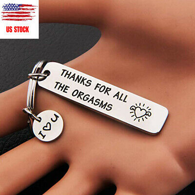 THANKS FOR ALL THE ORGASMS Stainless Steel Key Chain Keyring Gift for Men Women