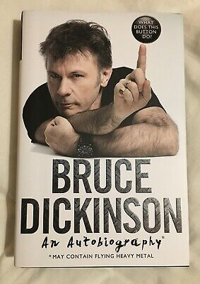 What Does This Button Do? Bruce Dickinson Autobiography - Signed Copy