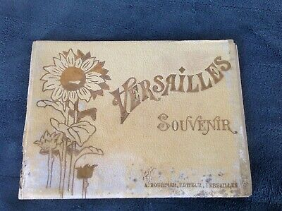 Rare PALACE OF VERSAILLES Souvenir Book From France Late 1800's Early 1900's