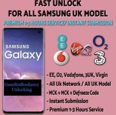 SAMSUNG UNLOCK CODE S10 S9 S8 S7 S6 Note 10 9 8 5 4 3 EE O2 Vodafone Virgin UK 2