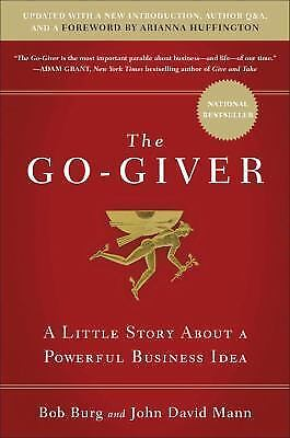 The Go-Giver, Expanded Edition: A Little Story About a Powerful Business Idea b