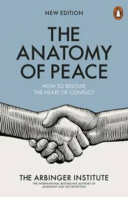 The Anatomy of Peace How to Resolve the Heart of Conflict 9780141983929