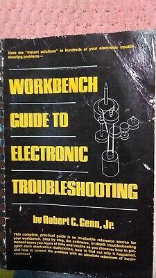 Workbench Guide to Electronic Troubleshooting by Genn, Robert C.
