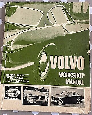 Volvo Workshop Manual Models:pv-444/45/544 P-210/1200&P-1800 Ist-Edition C.1964