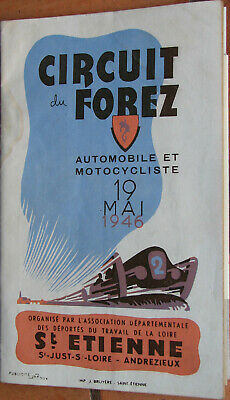 1 X Programme .1946. Circuit Du Forez . Format 13 X 21 Cm . 40 Pages + Additifs