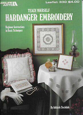 Teach Yourself Hardanger Embroidery Beginner Instructions Patterns Techniques