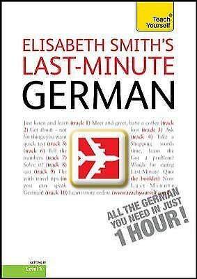 Last-Minute German with Audio CD: A Teach Yourself Guide [TY: Language Guides]