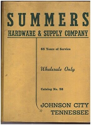 Summers Hardware Co Catalog Tools Johnson City Tn Tennessee 983p 1958 vintage D