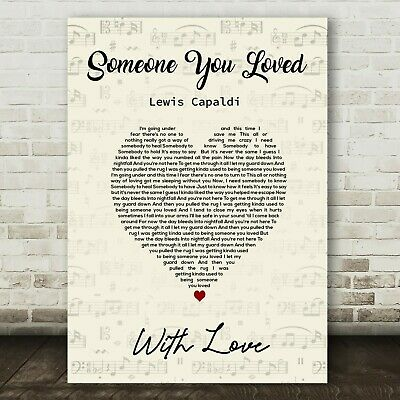 220gsm A4 poster print SOMEONE YOU LOVED LEWIS CAPALDI Song Lyrics valentines