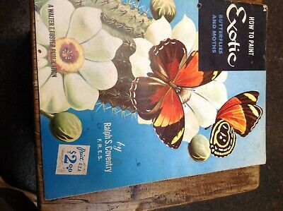 How to Paint Exotic Butterflies and Moths: Walter T. Foster Publication